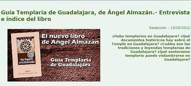 Guia Templaria de Guadalajara, entrevista a Angel Almazan