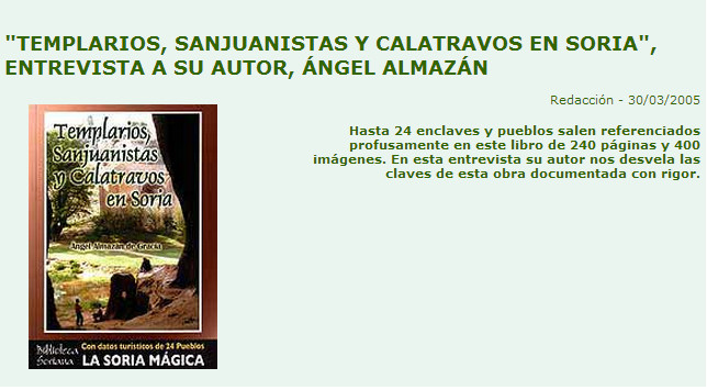 Templario-Sanjuanistas-Calatravos en Soria, entrevista a Angel Almazán