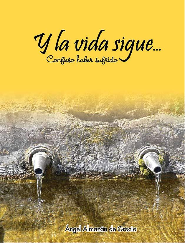 Portada: Y la vida sigue - Ángel Almazán