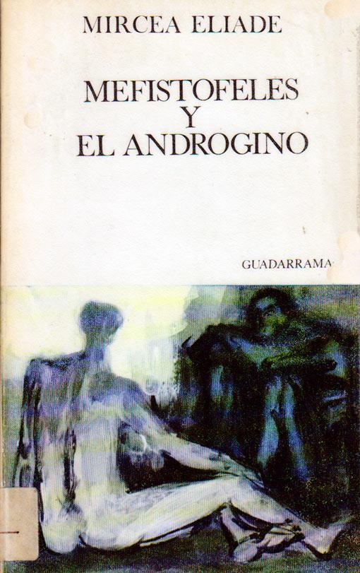 Mefistofeles-y-el-Androgino_Mircea-Eliade