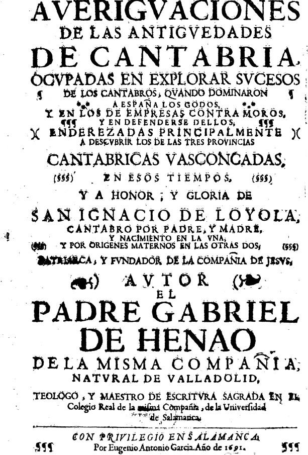 Antiguedades de Cantabria el padre Henao I tomo