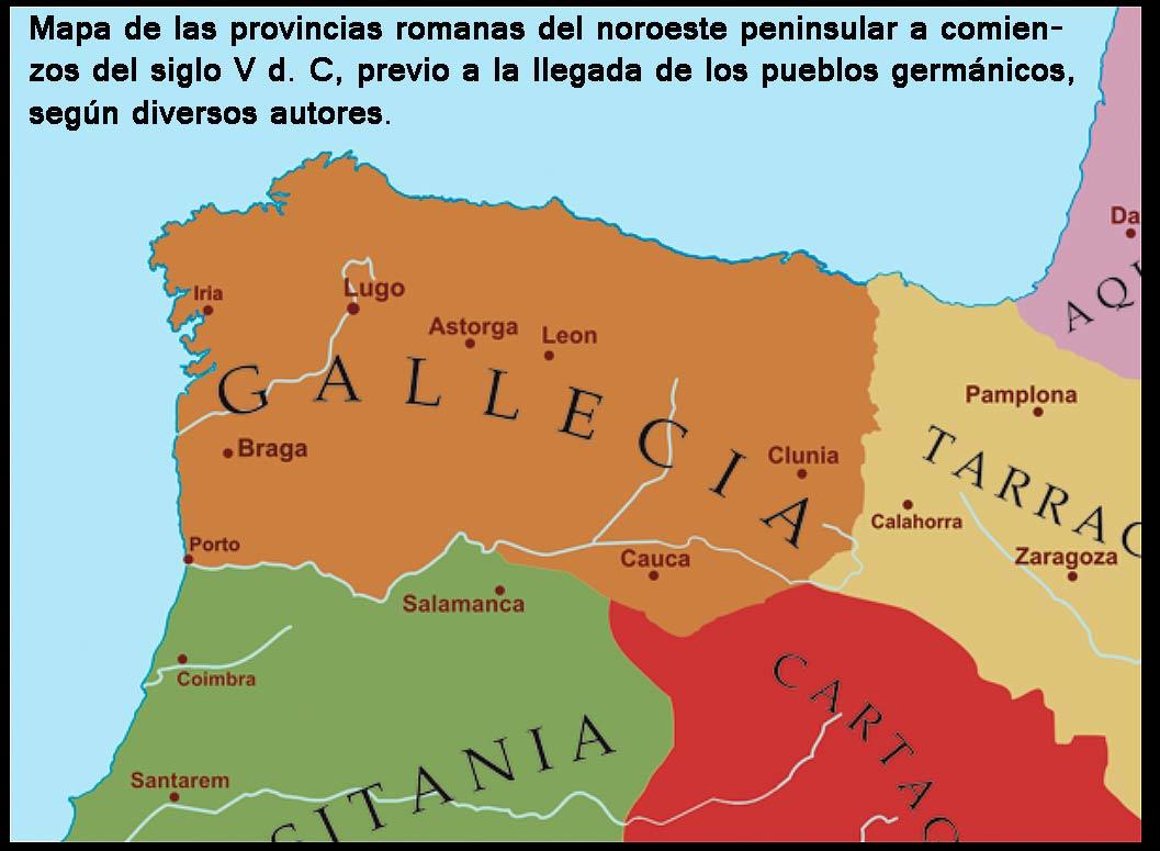 Gallaecia-tocando-Numancia-y-provincia-de-Soria-en-siglo-V